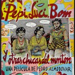 Pepi Luci Bom y otras chicas del monton